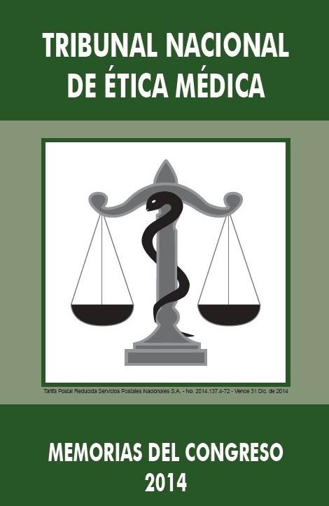 MEMORIAS DEL ENCUENTRO DE TRIBUNALES DE ÉTICA MÉDICA